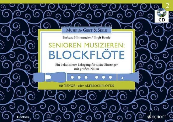 Bei Schott Music ist bereits der 2. Band von »Senioren musizieren: Blockflöte« erschienen.